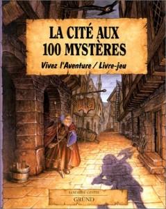 Vivez l'aventure (GRUND) - Page 2 La-cite-aux-100-mysteres-grund-239x300